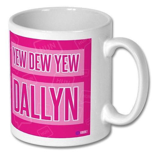 Yew Dew Yew Dallyn Mug