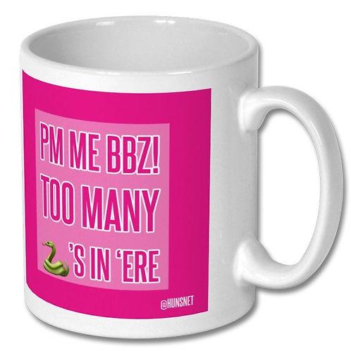 PM Me Bbz Mug
