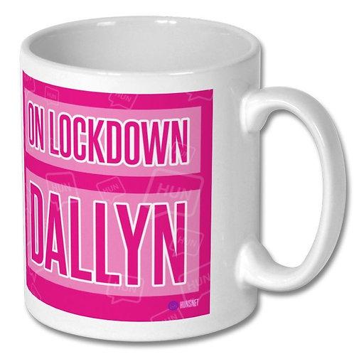 On Lockdown Dallyn Mug
