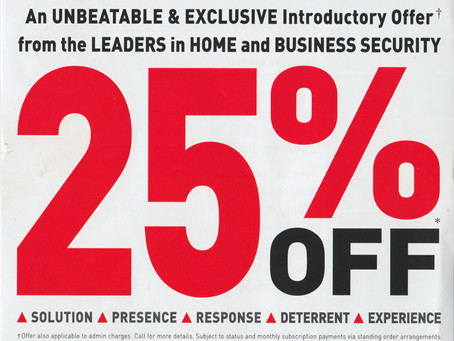 UNBEATABLE & EXCLUSIVE introductory offer from the LEADERS in HOME & BUSINESS SECURITY!