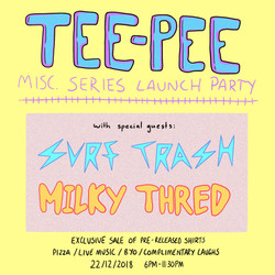 TEE-PEE MISC. Launch party