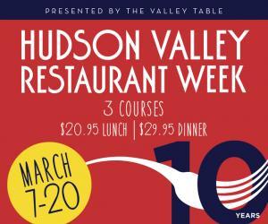 Hudson Valley Restaurant Week!