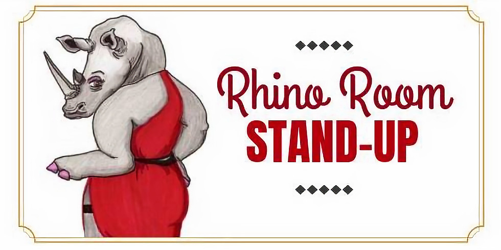 Rhino Room Stand Up!