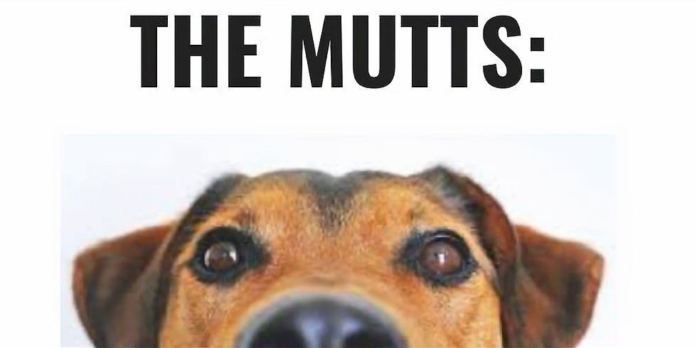 The Mutts New Year's Improv Show!