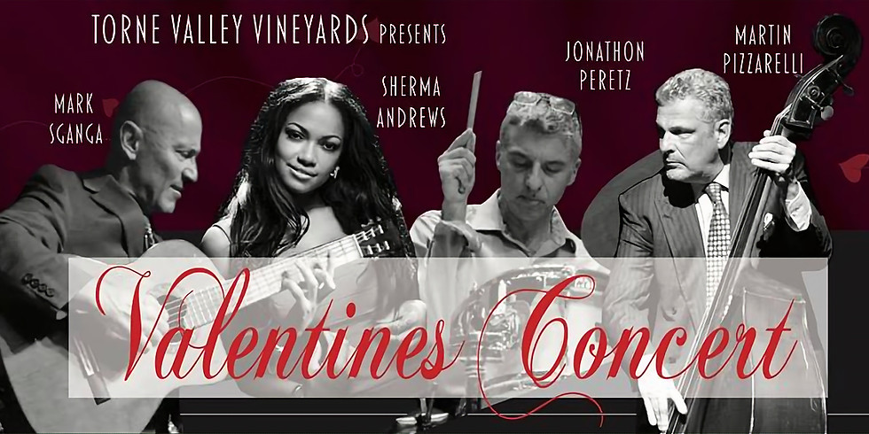 Valentine's Concert - Torne Valley Vineyards!