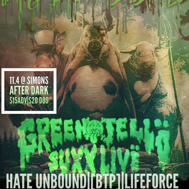 November 4th w/ Green Jello Suxx