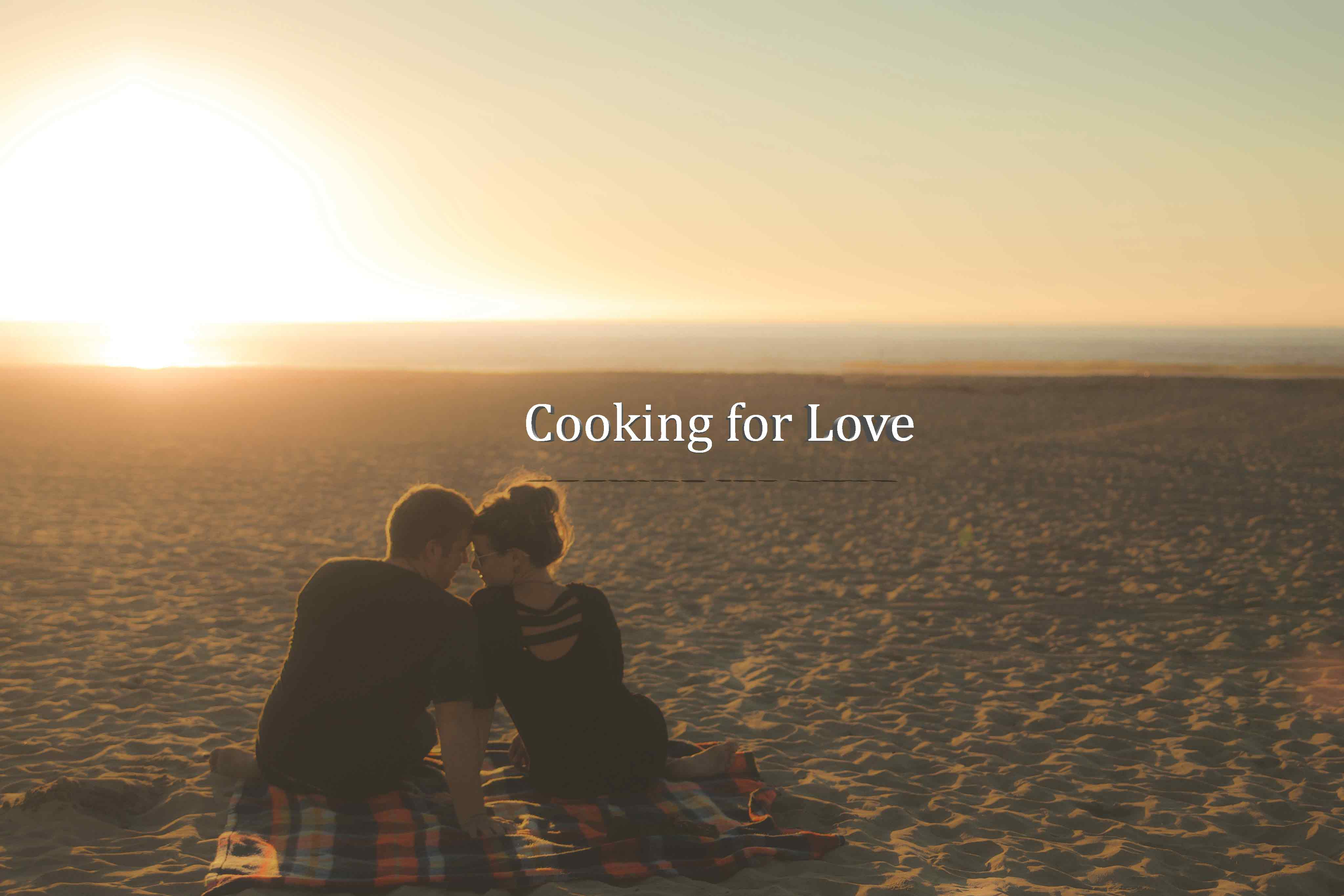 Cooking for Love