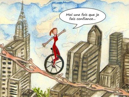 Comment placer la confiance ?