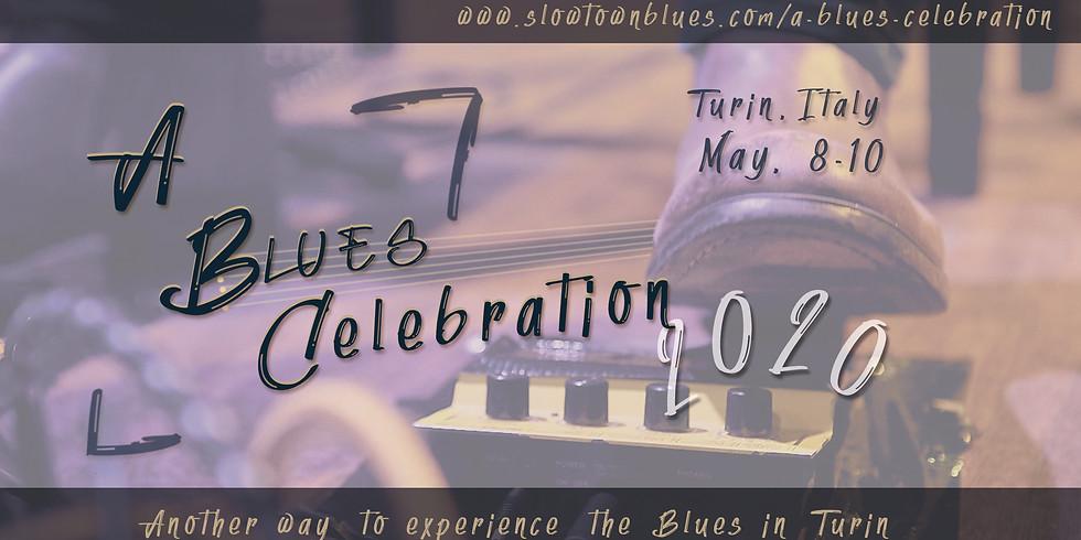 A BLUES CELEBRATION - Un festival internazionale a Torino