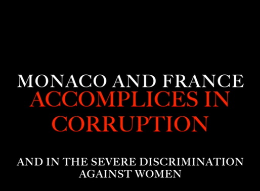 Monaco and France: Ongoing Corruption and Discrimination Accomplices!