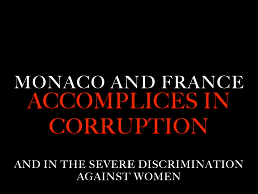 Monaco and France: Ongoing Corruption and Discrimination Accomplices