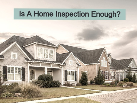 Is a Home Inspection Enough?