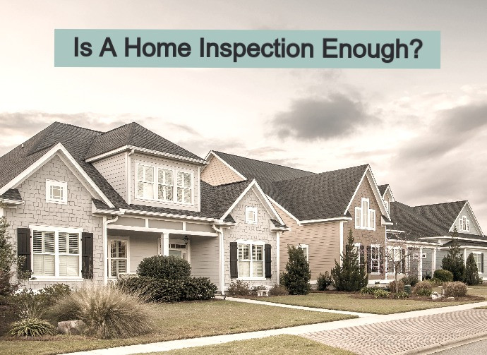 Is a Home Inspection Enough