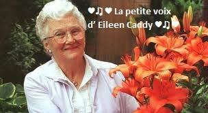 ♥♫♥ La petite voix d' Eileen Caddy ♥♫♥