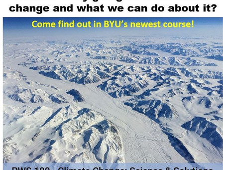 BYU Course: PWS 180 - Climate Change: Science and Solutions