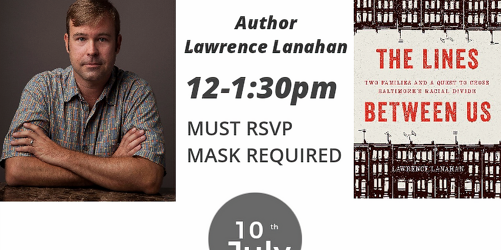 Author Lawrence Lanahan Book Signing & Discussion