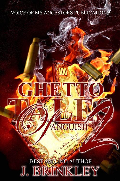 Ghetto Tales Of Anguish 2: An Urban Suspense