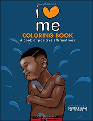 I Love Me Coloring Book: Positive Affirmation