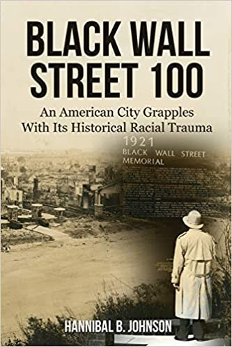 Black Wall Street 100 An American City Grapples With Its Historical Racial Traum