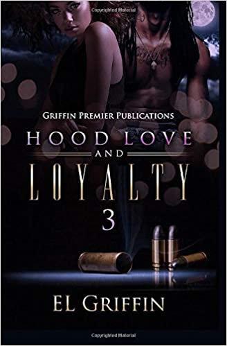 Hood Love and Loyalty 3
