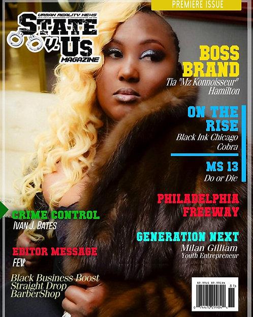State Vs Us Magazine Premier Issue