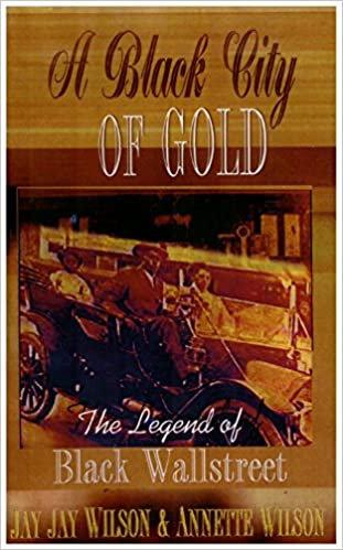 Black City of Gold: The Legend of Black Wallstreet