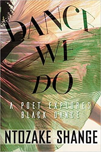 Dance We Do: A Poet Explores Black Dance