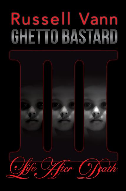 Ghetto Bastard 3