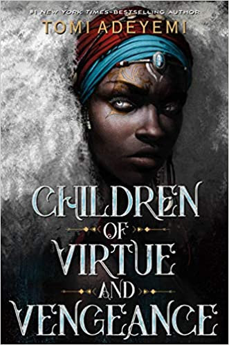 Children of Virtue and Vengeance (Legacy of Orisha, 2)