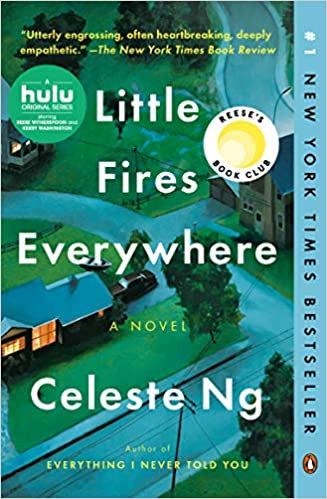 Little Fires Everywhere: A Novel