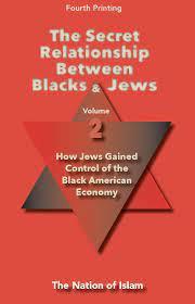 The Secret Relationship Between Blacks & Jews: Volume 2