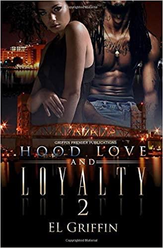 Hood Love and Loyalty 2