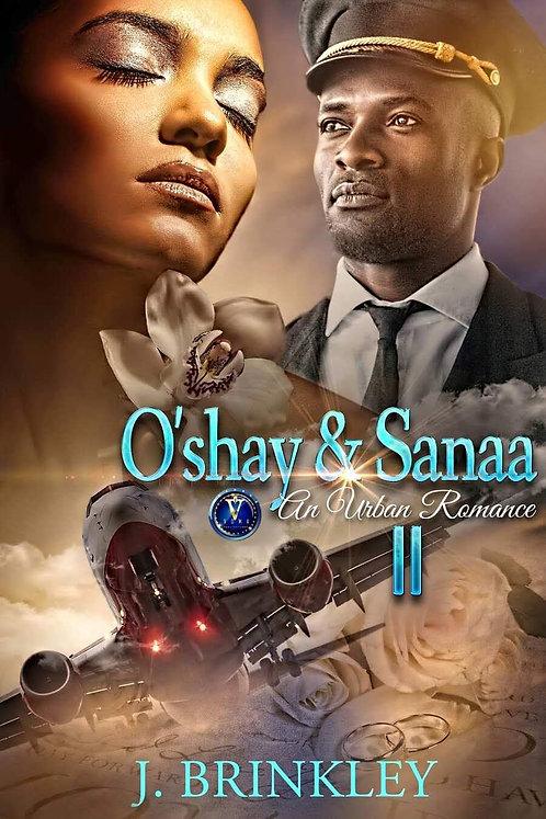 O'shay & Sanaa 2