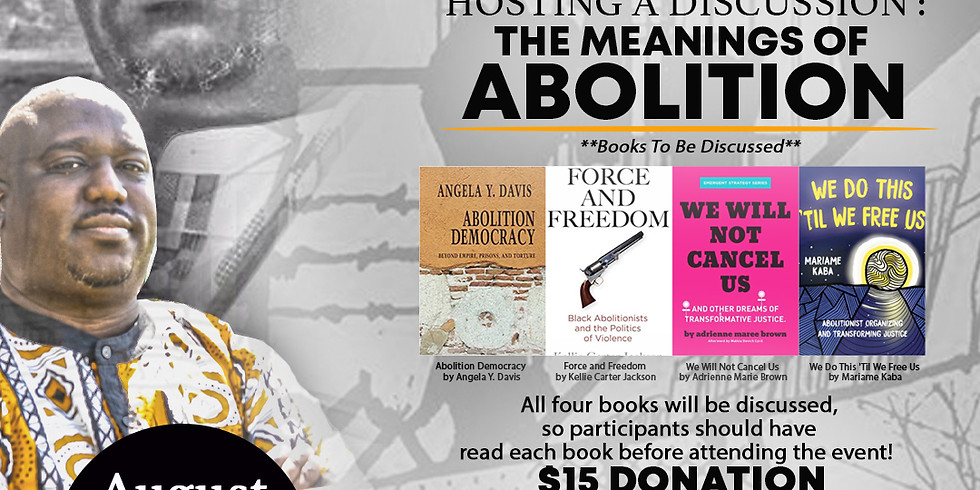 The Meanings of Abolition