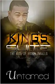 King's Suite- The Rise of Pooch Smalls