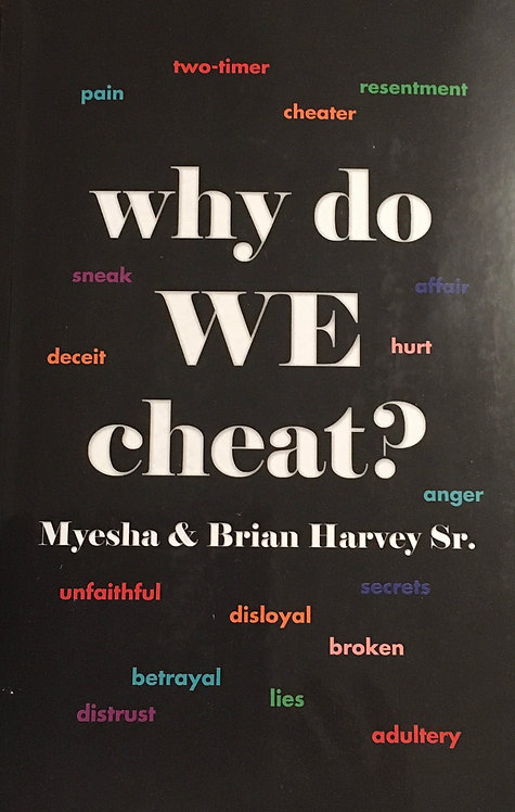 why do WE cheat?