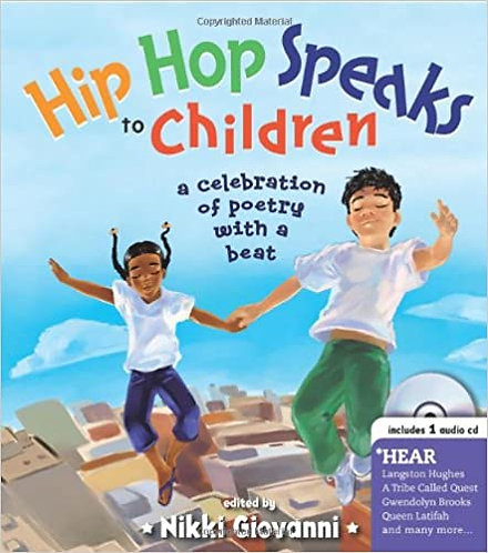Hip Hop Speaks to Children: 50 Inspiring Poems with a Beat, Includes CD