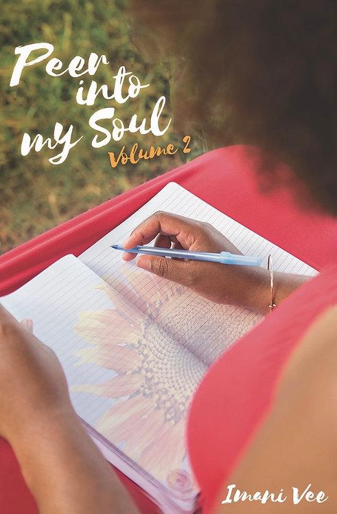 Peer Into My Soul Volume 2