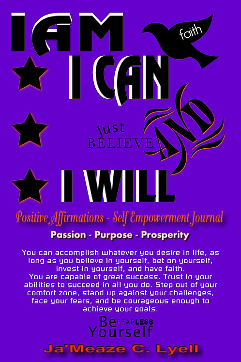 I AM I CAN & I WILL