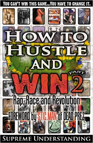 How to Hustle and Win, Part 2: Rap, Race, and Revolution