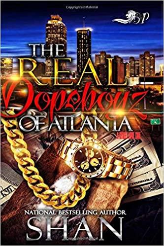 The Real Dopeboyz of Atlanta: A Street Love Tale