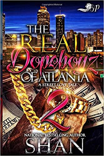 The Real Dopeboyz of Atlanta 2: A Street Love Tale (The Finale)