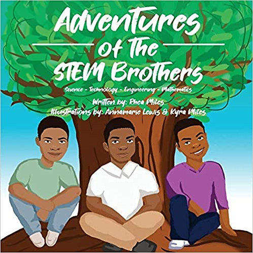 Adventures of the STEM Brothers