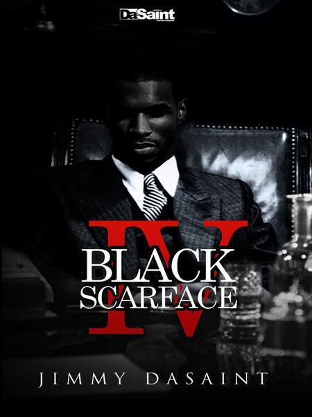 Black Scarface IV