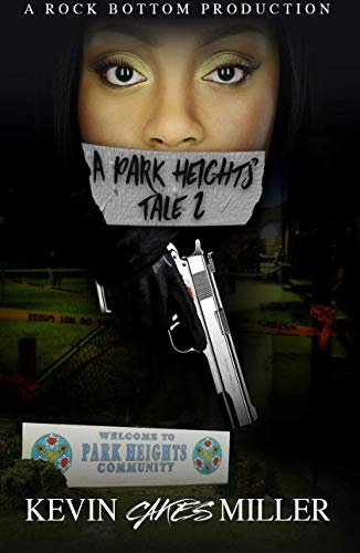 A Park Heights Tale 2