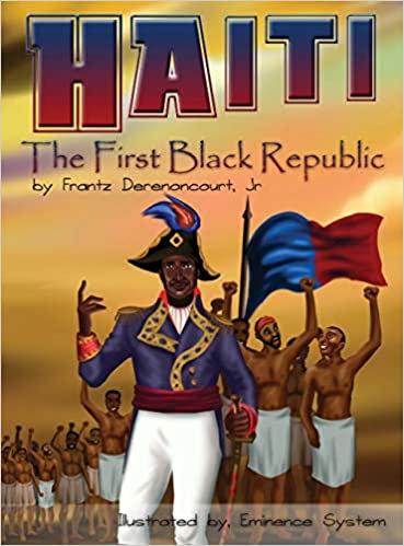 Haiti: The First Black Republic