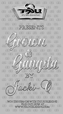 Grown & Gangsta