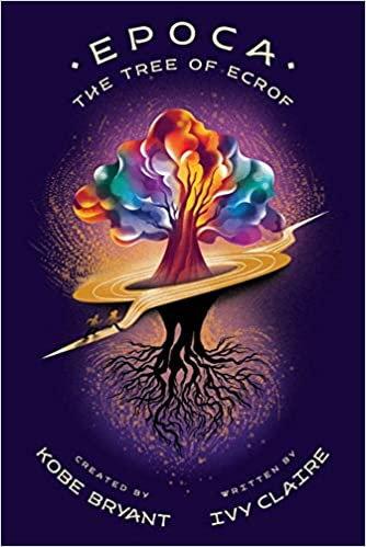 Epoca: The Tree of Ecrof (Epoca, 1)