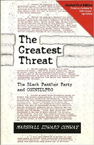 Greatest Threat : The Black Panther Party and the FBI's Counter Intelligence Pro