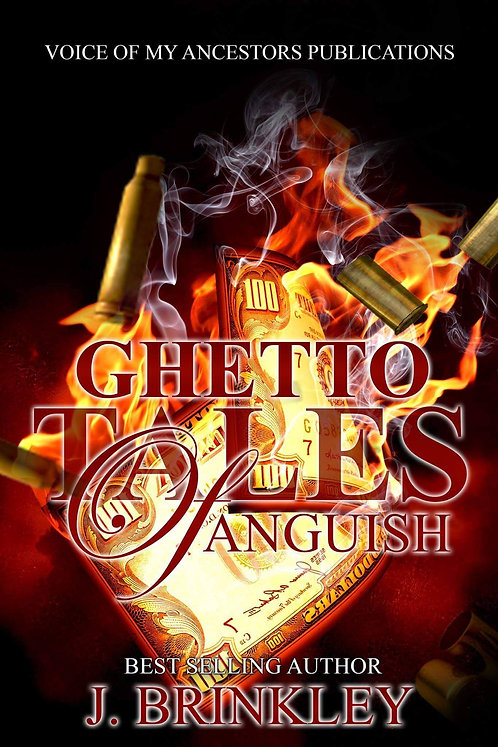 Ghetto Tales Of Anguish (Volume 1)